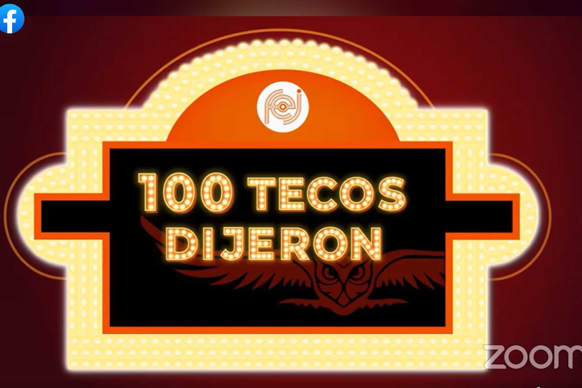 100 Tecos Dijeron 080920